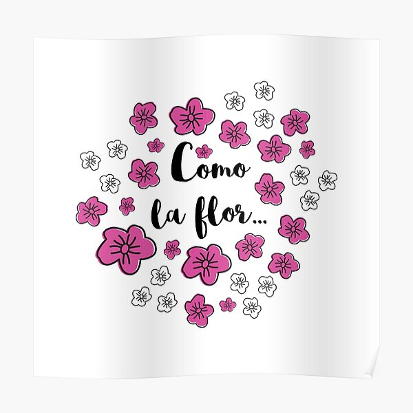 Como La Flor Poster