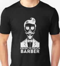 BARBER - FRESH TO DEATH T-Shirt