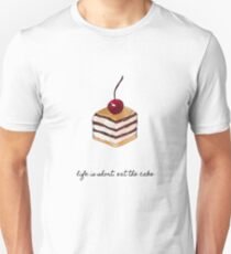 Life Is Short Eat The Cake T-Shirt