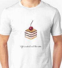 Life Is Short Eat The Cake Unisex T-Shirt