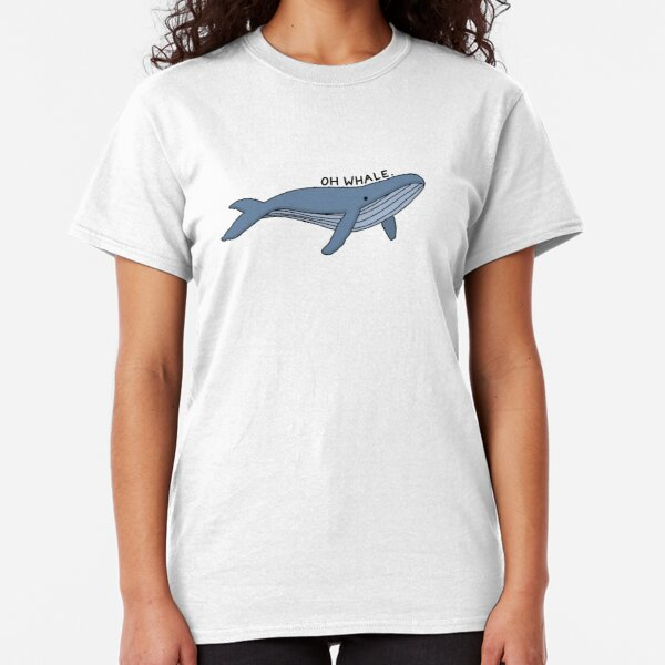 'Oh Whale.' Whale Illustration 1 Classic T-Shirt