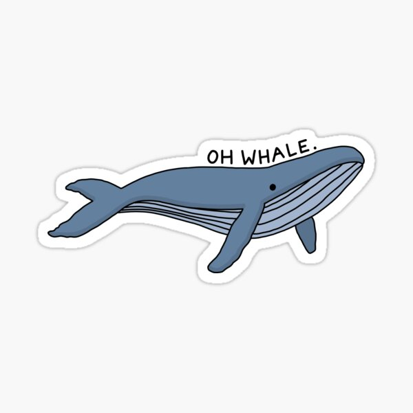 'Oh ballena' Ilustración de ballena 1 Pegatina