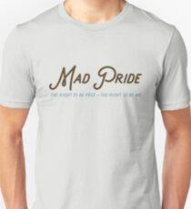 Mad Pride T-Shirt
