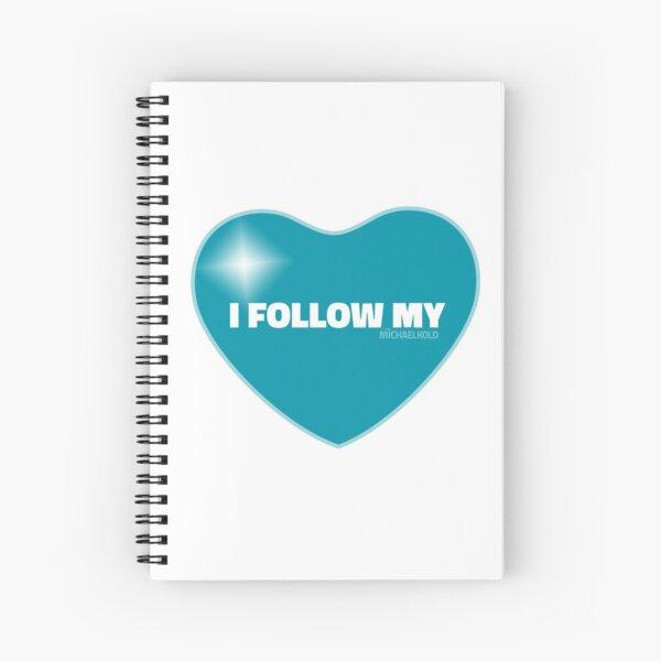 I Follow My ❤ (Blue) Spiral Notebook