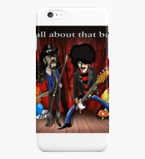 All about that bass iPhone 6s Plus Case