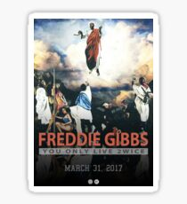 Freddie Gibbs - You Only Live 2wice | Album Poster Sticker
