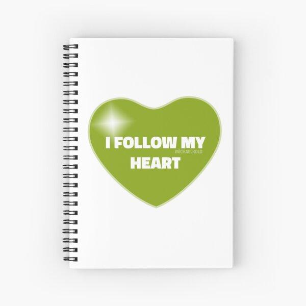 I Follow My Heart (Green) Spiral Notebook