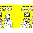 The World's Best Doctor by Nigel Sutherland
