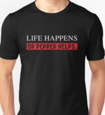 Pepper Helps Dr Life Happens T-Shirt Funny Diet Saying Drink Slim Fit T-Shirt