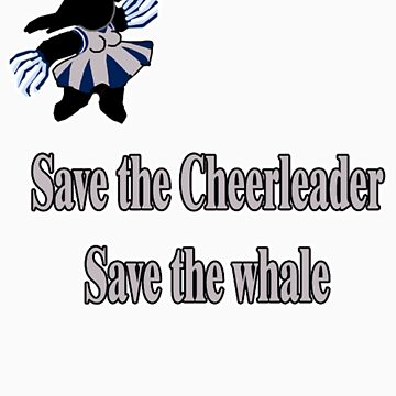 Save the cheerleader... by Polko