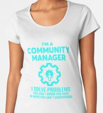COMMUNITY MANAGER - NICE DESIGN 2017 Women's Premium T-Shirt
