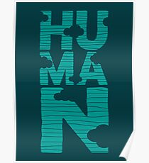 HUMAN (marrs green) Poster