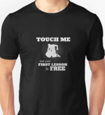 Cool 'Touch Me And...' Self Defense Martial Arts Design (Krav maga, IDF, army, navy seals, commando, US navy, Marines, Training, Gym, Sports, Running, Martial Arts, UFC, muscle) T-Shirt