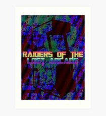 Raiders Of The Lost Arcade Art Print