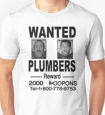 Wanted! Plumbers! Unisex T-Shirt