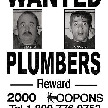 Wanted! Plumbers! by pablopistachio