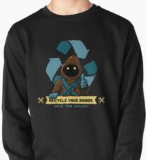Recycle your droids - Jawa Pullover