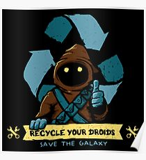 Recycle your droids - Jawa Poster