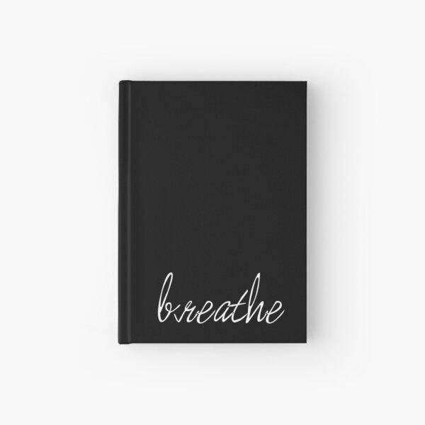 Breathe Hardcover Journal