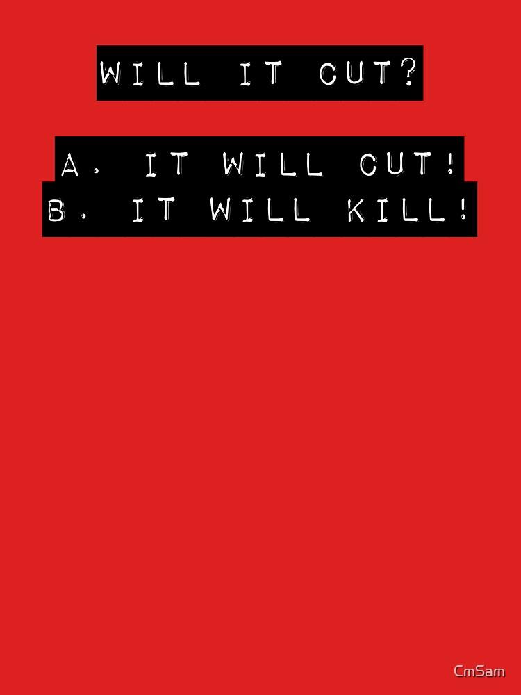 Will it cut? 2 by CmSam