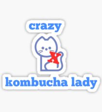 Crazy Kombucha Lady! Sticker