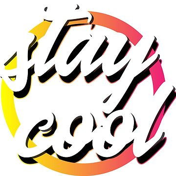Stay Cool by Amare