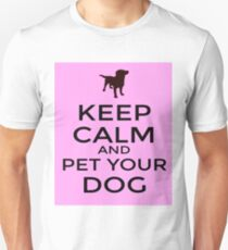 Keep Calm and Pet Your Dog Unisex T-Shirt