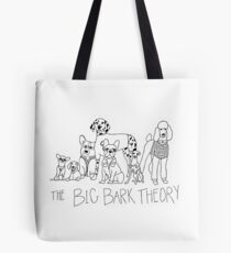 The Big Bark Theory Tote Bag
