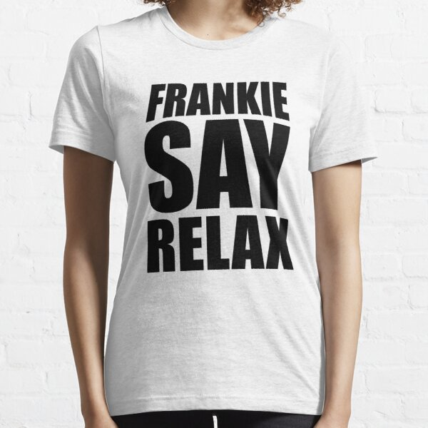 Frankie Say Relax Essential T-Shirt