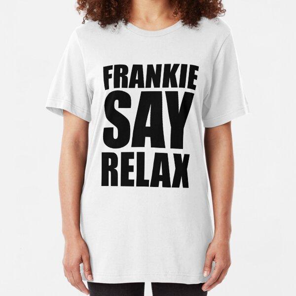 Frankie Say Relax Slim Fit T-Shirt