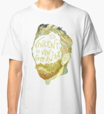 Vincent Van Gogh Away  Classic T-Shirt