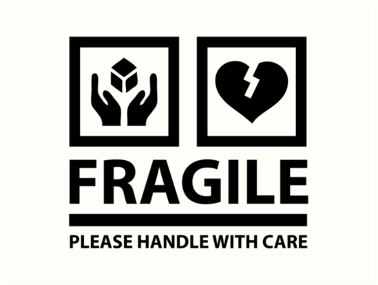 """fragile - please handle with care (sign)"""" art prints"""