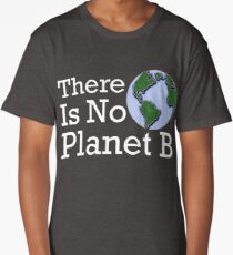There Is No Planet B Long T-Shirt