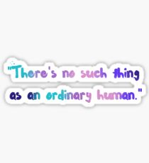 Ordinary Human Sticker