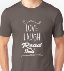 love laugh read Reading t-shirt book and books lovers  T-Shirt
