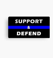 Support & Defend Canvas Print