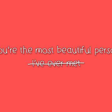 The Most Beautiful Person by ovidiuav