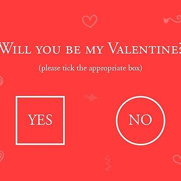 Will You Be My Valentine? by ovidiuav