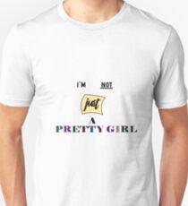 Not just a PRETTY GIRL T-Shirt