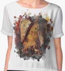 Kiss Kiss Bang Bang Women's Chiffon Top