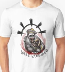 Well Stressed Unisex T-Shirt