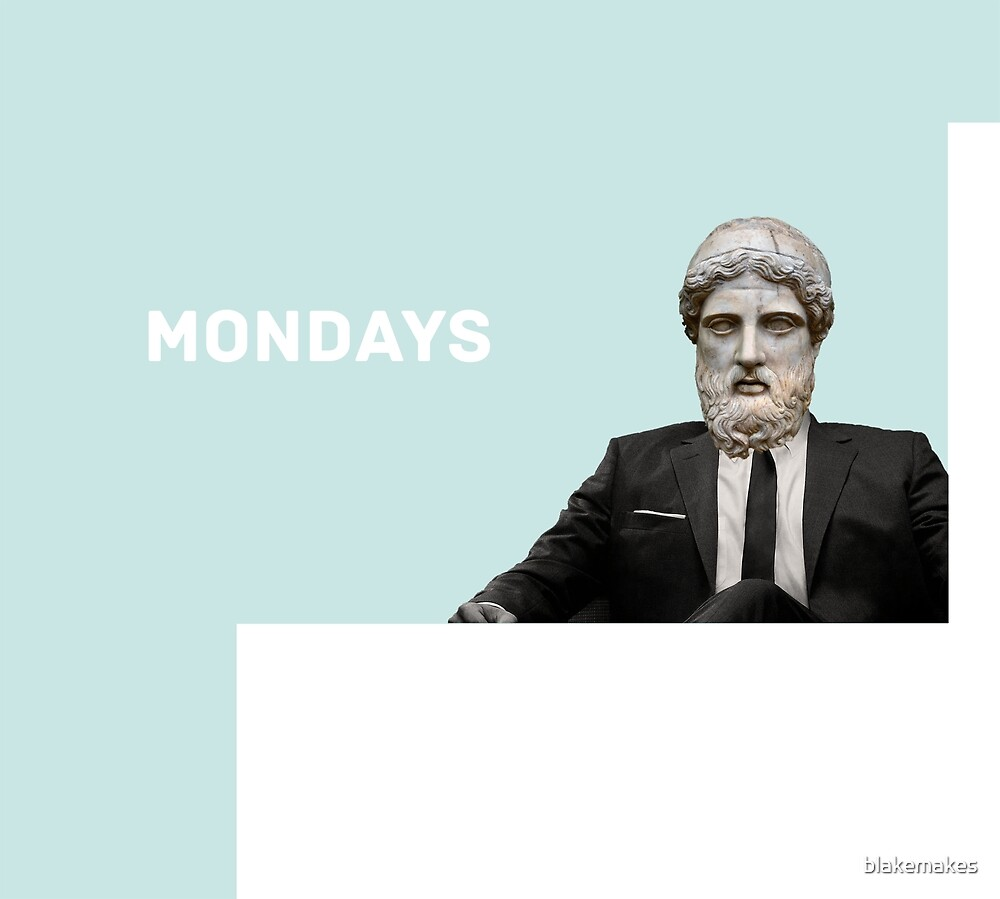 Mondays by blakemakes