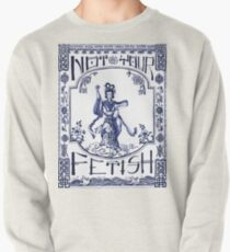 Not Your Fetish Pullover