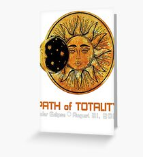 SOLAR ECLIPSE, PATH OF TOTALITY SOLAR ECLIPSE Greeting Card