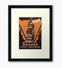 Knowledge Will Break the Chains of Slavery Framed Print