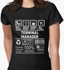 TERMINAL MANAGER - NICE DESIGN 2017 Women's Fitted T-Shirt