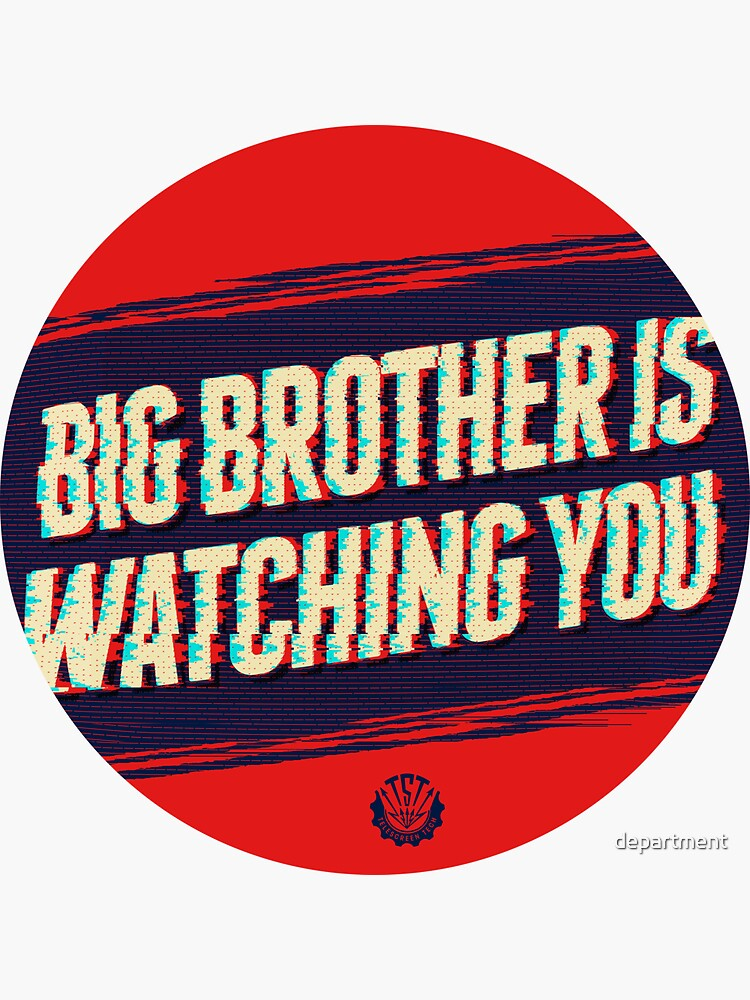 Big Brother is Watching You by department