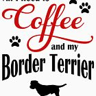 Coffee and my Border Terrier by Flaudermoon
