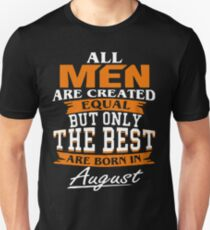 All men the best are born in August Slim Fit T-Shirt