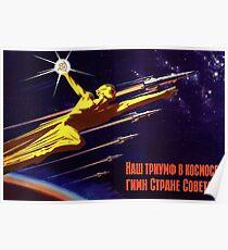 """""""Unser Triumph im Weltraum - Hymne an das sowjetische Land!"""", Sowjetisches Propagandaposter Poster"""